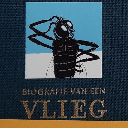 Afbeelding van Biografie van een vlieg | Nominatie Jan Wolkers Prijs 2021